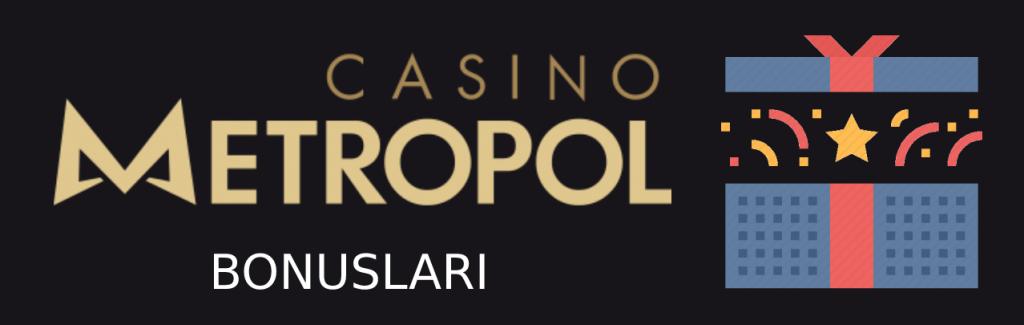 casino-metropol-bonuslari