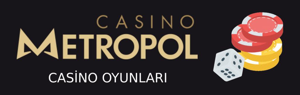 casino-metropol-casino-oyunlari