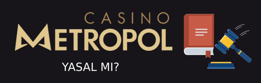 casino-metropol-yasal-mi