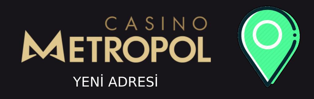 casino-metropol-yeni-adresi